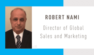 Robert Nami, Director of Global Sales and Marketing